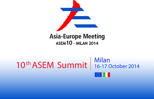10th Asia-Europe Meeting summit to be held on October 16, 17 in Milan