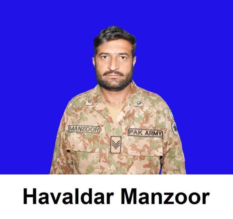 During exchange of fire Havaldar Manzoor Abbasi embraced Shahadat