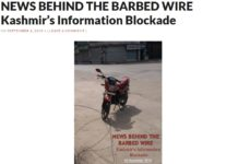 NEWS BEHIND THE BARBED WIRE Kashmir's Information Blockade
