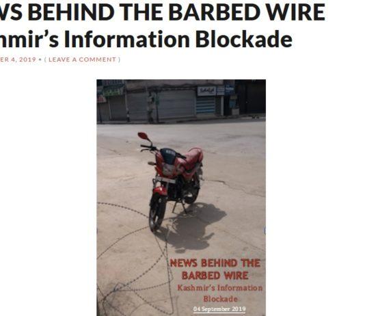 NEWS BEHIND THE BARBED WIRE Kashmir's Information Blockade