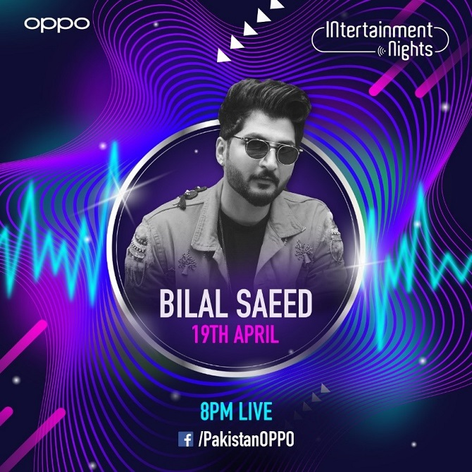OPPO's In-tertainment Nights Schedule 2020 - In a first-ever move, OPPO the leading smartphone brand in Pakistan has announced a music fiesta for its customers encouraging them to stay indoors during this time. The musical week will kick start from April 19-22, 2020 and will have a line-up of some of the best talents of the country.