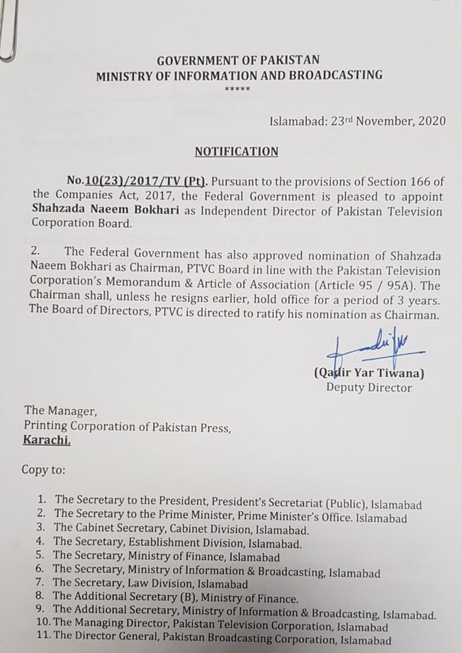 """Naeem Bukhari - The federal government has appointed the eminent lawyer Naeem Bukhari as the Chairman Pakistan Television Corporation (PTV) for a period of three years. """"Pursuant to the provision of Section 166 of the Companies Act, 2017, the federal government is pleased to appoint Shahzad Naeem Bukhari as Independent Director of Pakistan Television Corporation Board,"""" said the notification issued by the Ministry of Information and Broadcasting on Monday. The notification further said that the federal government has also approved the nomination of Shahzad Naeem Bukhari as the Chairman Pakistan Television Corporation (PTVC) Board in line with the Pakistan Television Corporation's Memorandum & Articles of Association (Article 95 / 95A)."""